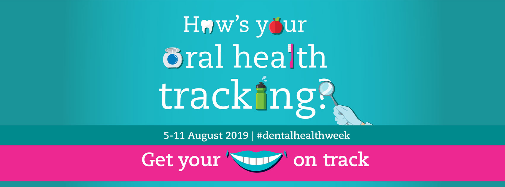 Understanding Diet and Oral Health – Dental Health Week 2019